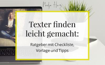 Texter finden leicht gemacht: Ratgeber mit Checklisten, Vorlagen und Tipps