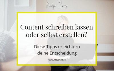 Content schreiben lassen oder selbst erstellen? Diese Tipps erleichtern deine Entscheidung