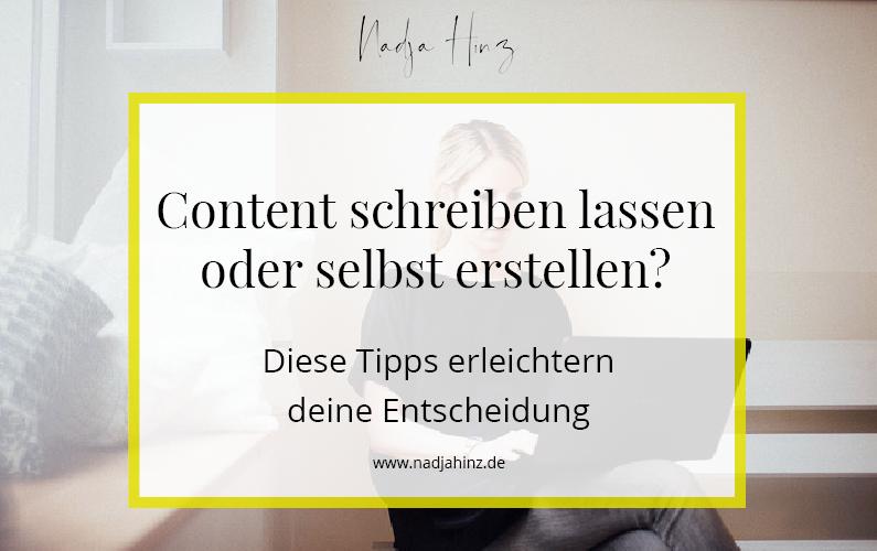 Content schreiben lassen oder selbst erstellen? Tipps von Texterin Nadja Hinz